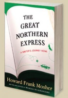 Great Northern Express - Howard Frank Mosher