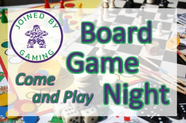Joined By Gaming Community Board Game Night
